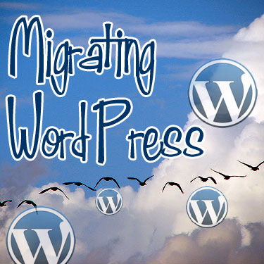 A flock of birds is moving across the background of a big bank of cloud against a bright blue sky - WordPress logos accompany them, and the text *Migrating WordPress to a New Server* has been added to the picture
